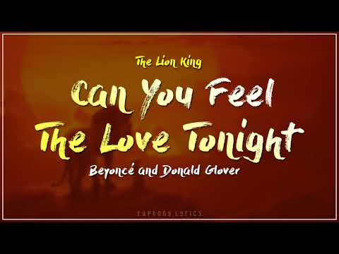 Beyoncé, Donald Glover - Can You Feel The Love Tonight (Lyrics) (From The Lion King)