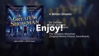 Download Lagu A Million Dreams - Ziv Zaifman, Hugh Jackman, & Michelle Williams (Lyric video) Mp3