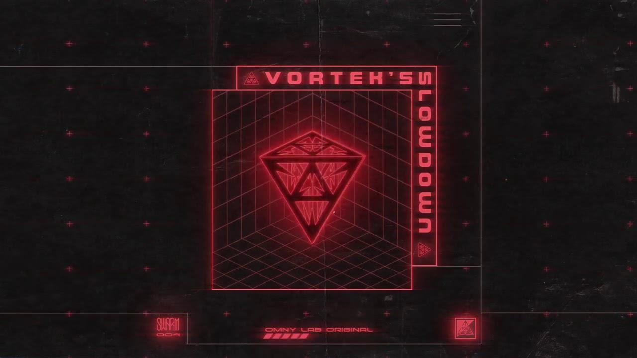 Vortek's - Slowdown