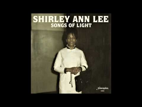 Shirley Ann Lee : There's A Light