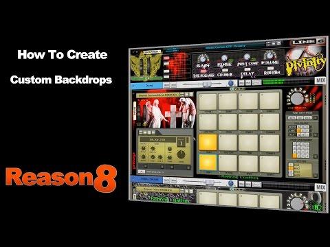 Reason 8 - Custom Backdrops/Artwork