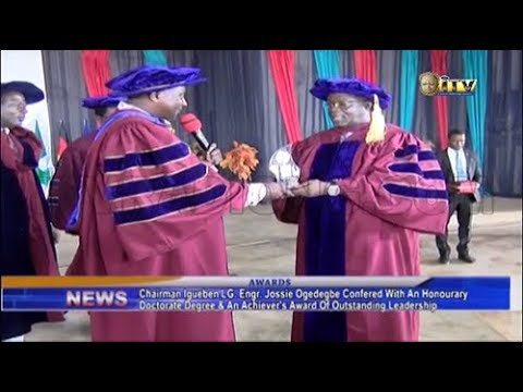 Igueben Council Boss Confered With Honourary Doctorate Degree