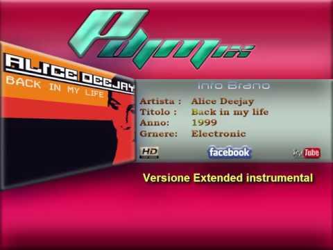 Alice deejay  back in my life 1999 instrumental