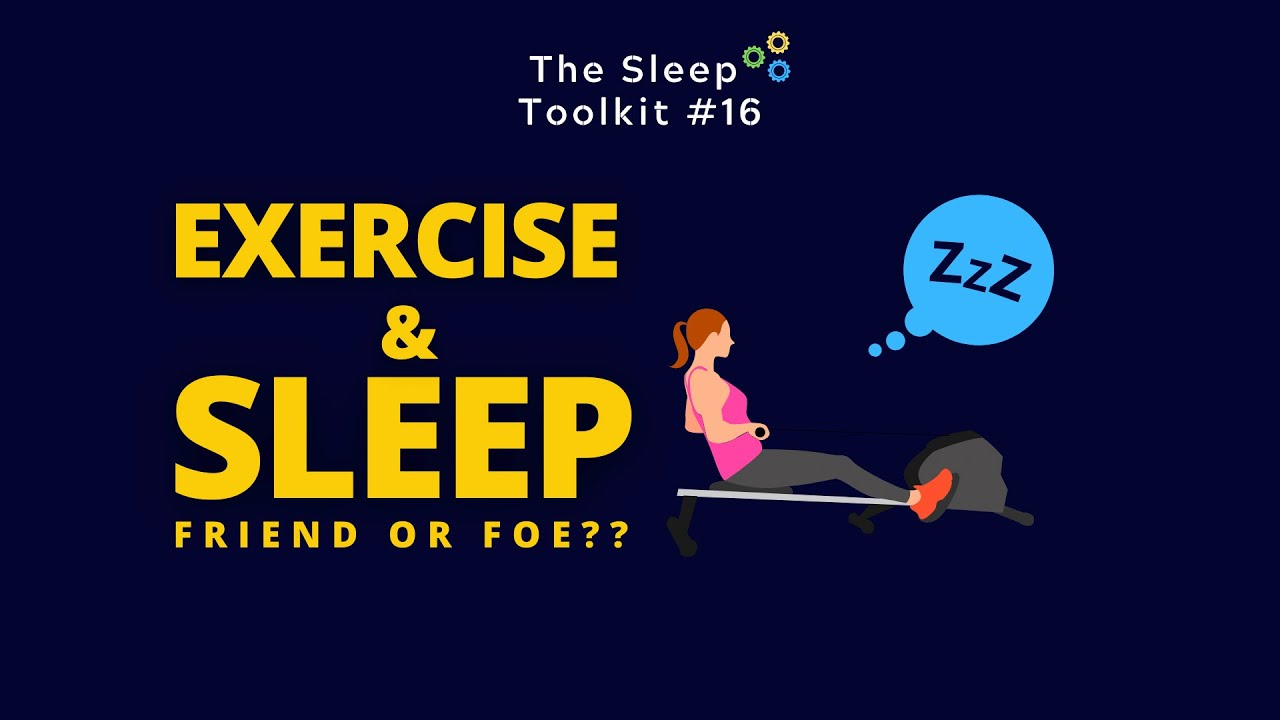 Does Exercise •Really• Help With Sleep?