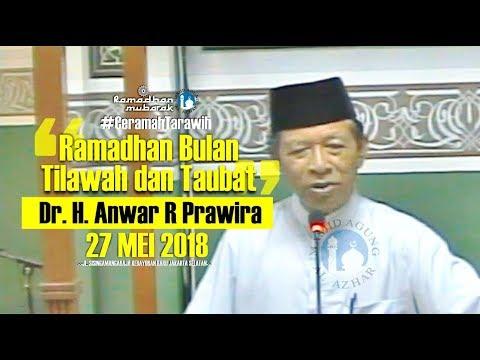 Ceramah Tarawih - 27/05/2018 - Dr.H. M Anwar Ratna Prawira