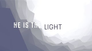 He is the Light w/ Lyrics (Bryan & Katie Torwalt)