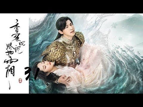 【ENG SUB】【香蜜沉沉烬如霜】Ashes of Love——31(杨紫、邓伦领衔主演的古装神话剧)