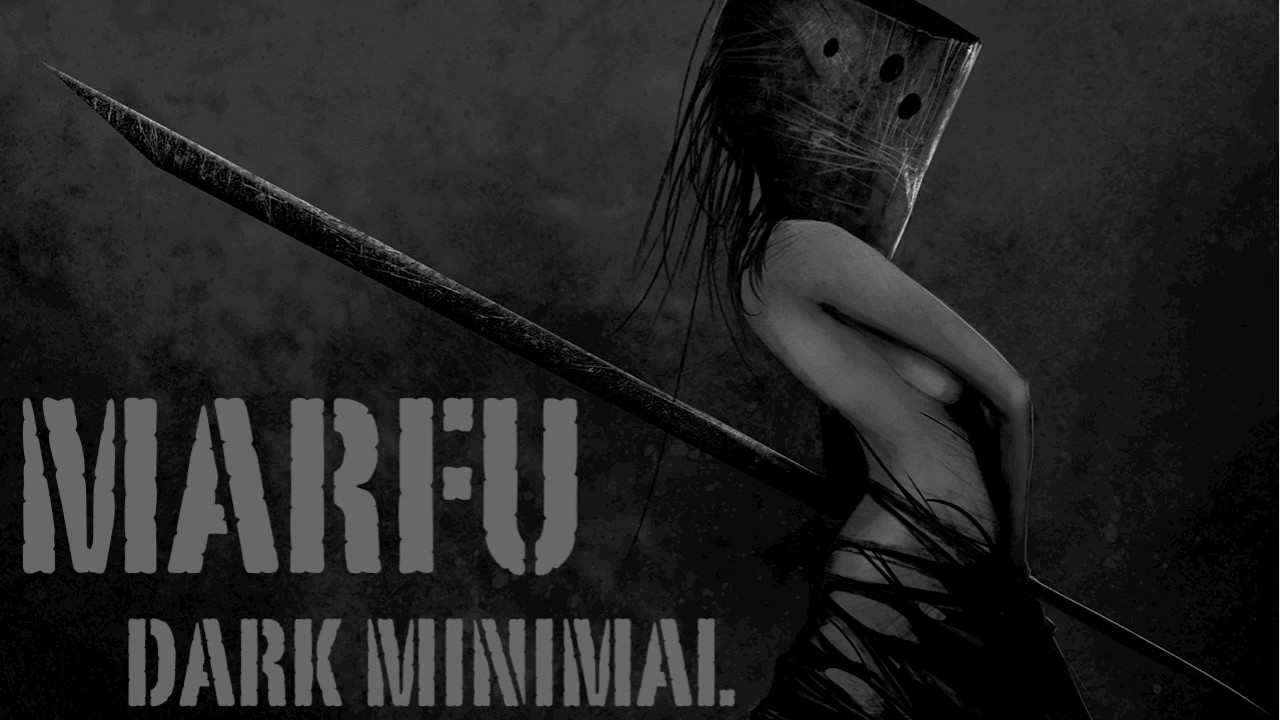 Download MARFU DARK MINIMAL DJ SET 01 MARCH 2017