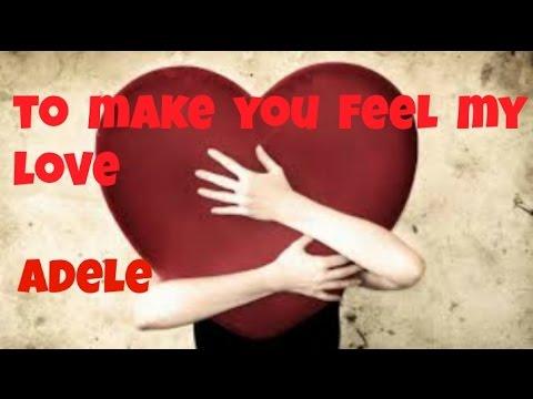 Adele Make You Feel My Love Lyrics Mp3 Free Download