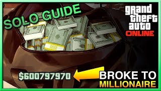GTA Online How To Make Money FAST Solo - Broke 2 Millionaire in GTA Online - GTA Online Money Method