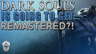 Will there be a Dark Souls 1 remaster?
