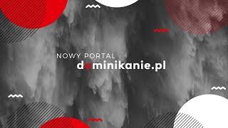 Nowy portal Dominikanie.pl