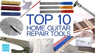Top Ten Tools for the At Home DIY Guitar Luthier