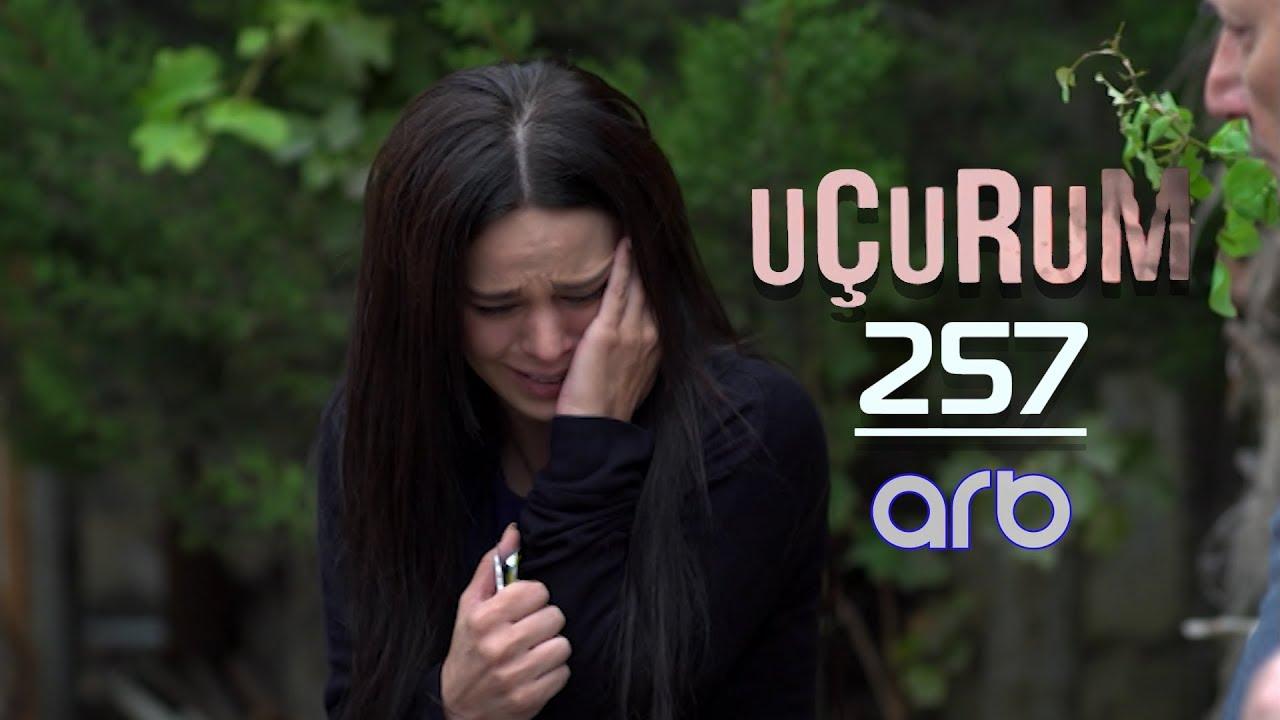 Uçurum (257-ci bölüm) - TAM HİSSƏ
