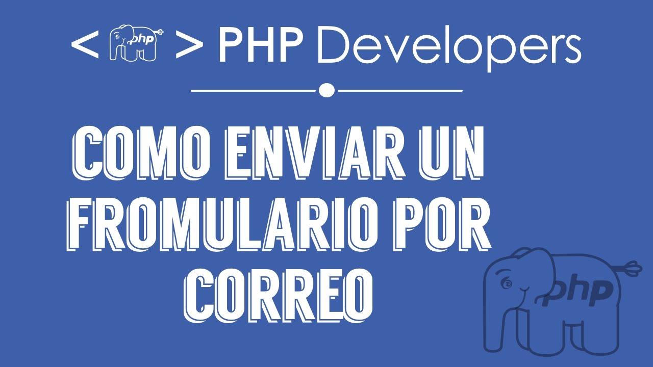 Como enviar un Formulario por Correo | PHP - YouTube