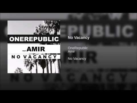 One Republic - No Vacancy ft. Amir