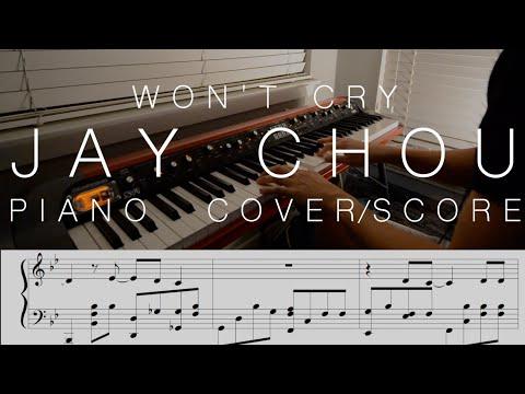 Jay Chou 周杰倫 – Won't Cry 說好不哭 – Piano Cover and Sheet Music