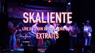 SKALIENTE - Extraits de concert { juin 2017 à l'Achil Café de FOIX}