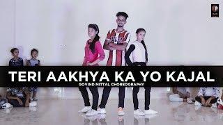 Teri Aakhya Ka Yo Kajal | Dance Cover | Choreography By Govind Mittal |