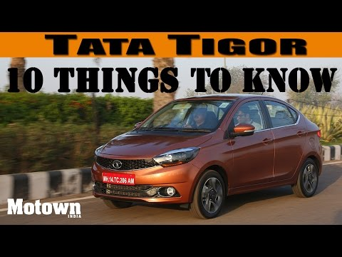 Tata Tigor | 10 things to know |