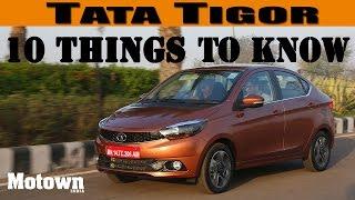 Tata Tigor | 10 things to know |