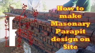 How to make Masonry Parapet Wall design on Site