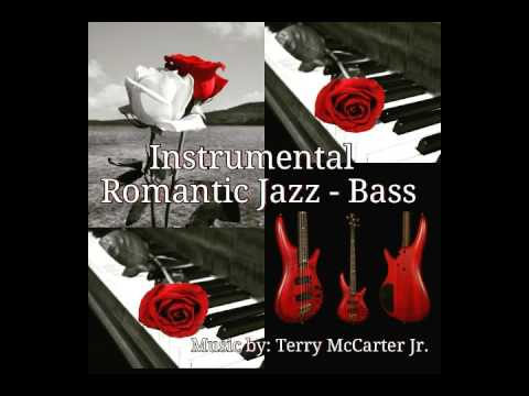 Instrumental Romantic Jazz - Bass