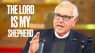 The Lord is My Shepherd - Bro David on 6 May Service