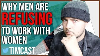Why Men Are Refusing To Work With Women