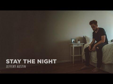 Jeffery Austin - Stay the Night (Audio)