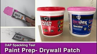 Drywall Patch Test: DAP Spackling