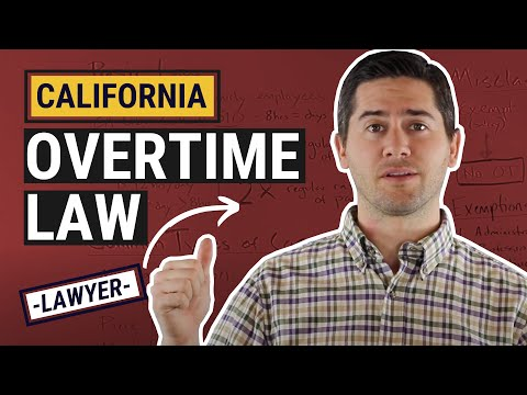 CA Overtime Law Explained by a Lawyer