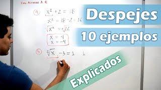 Despejes (10 ejemplos) Explicados