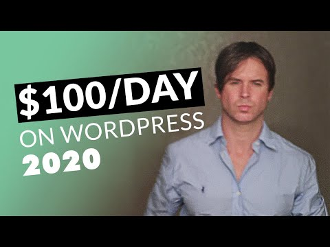 How To Make A WordPress Website And Make Money Online 2019 ( $100/Day – 4 Simple Methods)