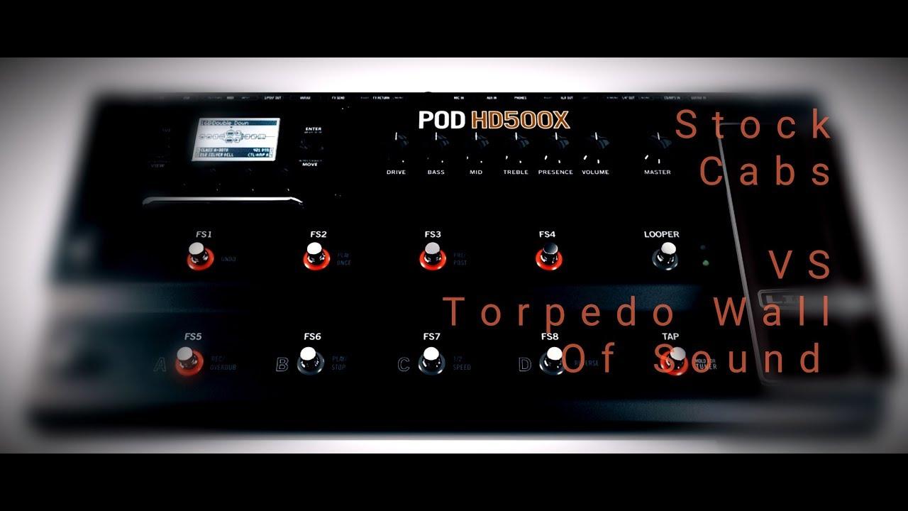 Pod HD500X - Stock Cab Impulses VS Torpedo Wall Of Sound - YouTube