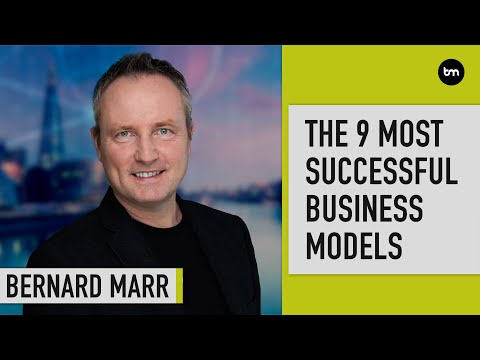 The 9 Most Successful Business Models Of Today