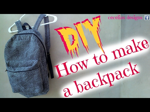 How to make a backpack tutorial