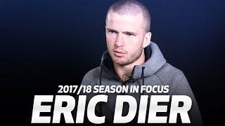 ERIC DIER | 2017/18 SEASON IN FOCUS