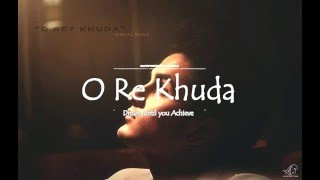O Re Khuda | Vishal Rana | Official Audio