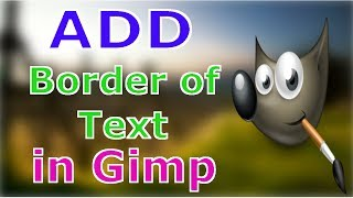 How to Outline Text in Gimp  Free Photoshop Alternative Tutorial in Hindi 2018