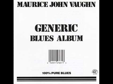 Maurice John Vaughn -1988 - Generic Blues Album
