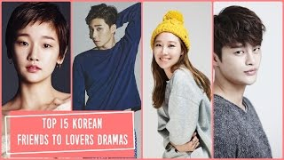 Video Top 15 Korean Friends to Lovers Dramas download MP3, 3GP, MP4, WEBM, AVI, FLV Februari 2018