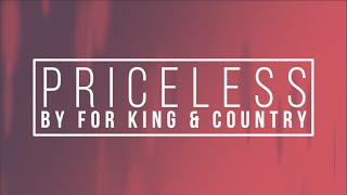 Priceless by For King and Country Lyrics Video