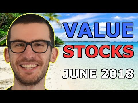 3 Stocks to Buy in June 2018? | Value Stocks I'm Watching