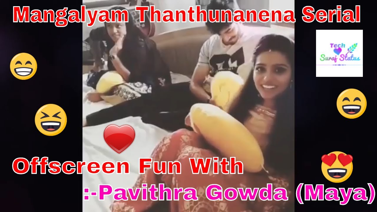 Mangalyam Thanthunanena Serial Offscreen Fun video with Pavithra Gowda  (Maya)