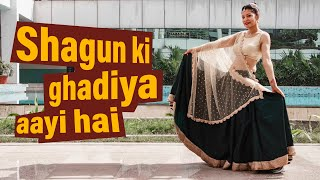 Shagun Ki ghadiya Aayi Hai | wedding dance| Sangeet Performance| Beat Freaks choreography
