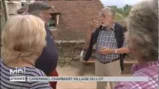 Suivez le guide : Carennac, charmant village du Lot