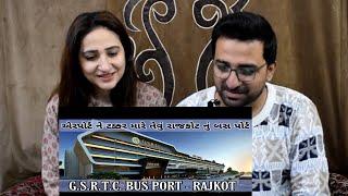 Pakistani React to GSRTC BUS PORT RAJKOT | Urban Food court | Best facilities for tour.