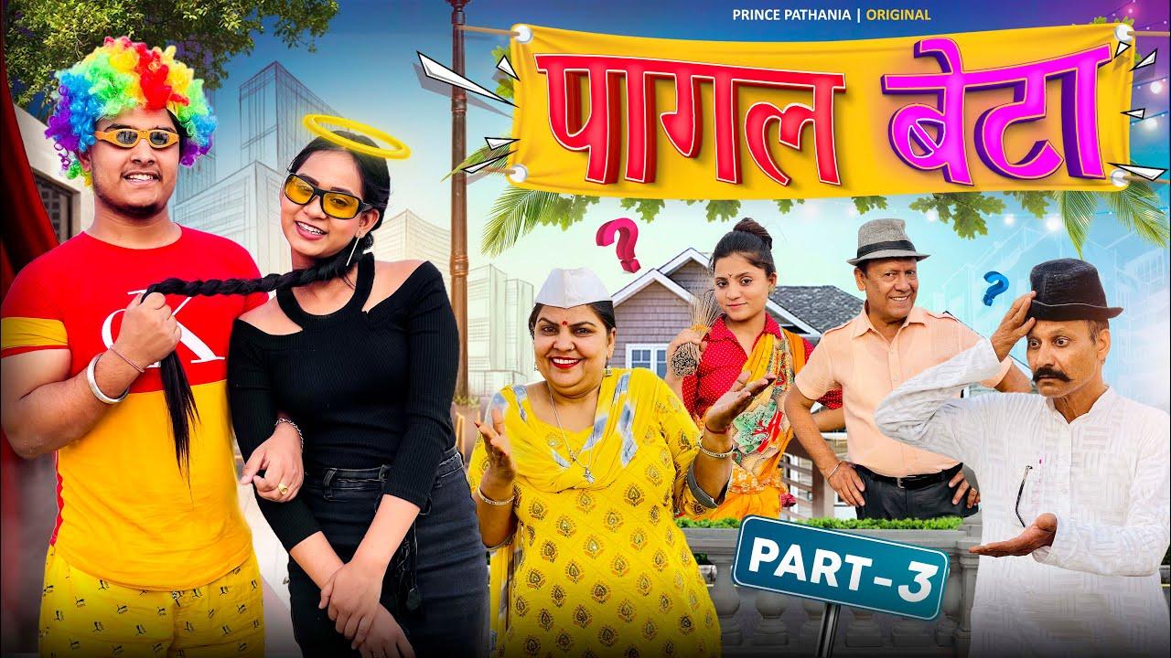 Download PAAGAL BETA 3 | Desi Comedy Video | Hindi Moral Stories | Prince Pathania