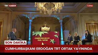Cumhurbaşkanı Recep Tayyip Erdoğan TRT özel yayınına konuk oldu